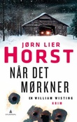 """""""Når det mørkner - kriminalroman"""" av Jørn Lier Horst"""