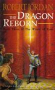 """The dragon reborn - book three of The wheel of time"" av Robert Jordan"
