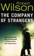 """""""The company of strangers"""" av Robert Wilson"""