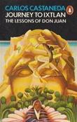 """Journey to Ixtlan - Lessons of Don Juan"" av Carlos Castaneda"