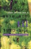 """""""Heim att til 1990-åra - elleve forfattarar med elleve noveller"""" av Frode Grytten"""