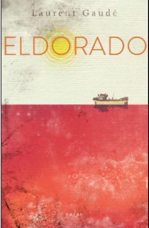 """Eldorado"" av Laurent Gaudé"