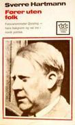 """""""Fører uten folk. Quisling som politisk og psykologisk problem"""" av Sverre Hartmann"""