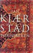"""""""Forføreren roman"""" av Jan Kjærstad"""