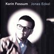 """""""Jonas Eckel"""" av Karin Fossum"""