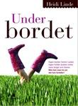 """""""Under bordet - roman"""" av Heidi Linde"""