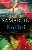 """""""Kolibri"""" av Cecilia Samartin"""