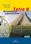 """""""Tetra 8 matematikk for ungdomstrinnet"""" av May Britt Hagen"""