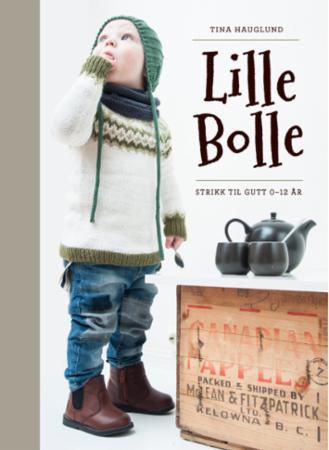 """""""Lille bolle - strikk til gutt 0-12 år"""" av Tina Hauglund"""