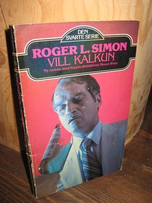 """""""Vill kalkun"""" av Roger L. Simon"""