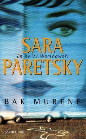 """""""Bak murene - en ny V.I. Warshawski"""" av Sara Paretsky"""