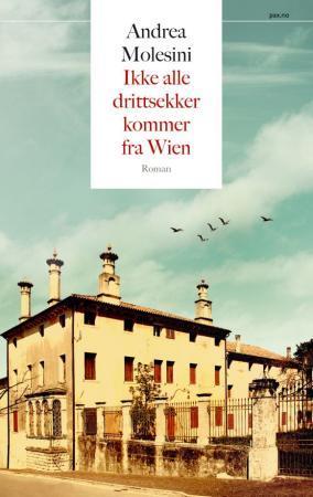 """""""Ikke alle drittsekker kommer fra Wien"""" av Andrea Molesini"""