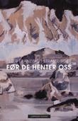 """""""Før de henter oss"""" av Peter Franziskus Strassegger"""