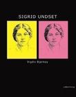 """Sigrid Undset - biografi"" av Vigdis Bjørkøy"