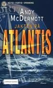 """""""Jakten på Atlantis"""" av Andy McDermott"""