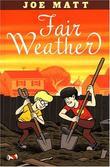 """Fair Weather"" av Joe Matt"