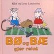 """""""Bø og Bæ gjer reint"""" av Olof Landström"""