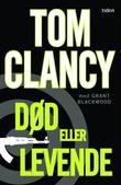 """""""Død eller levende thriller"""" av Tom Clancy"""