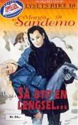 """""""Så dyp en lengsel"""" av Margit Sandemo"""