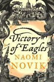 """Victory of eagles"" av Naomi Novik"