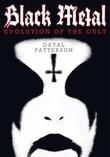 """Black Metal - Evolution Of The Cult"" av Dayal Patterson"