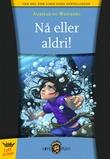 """""""Nå eller aldri!"""" av Tore Aurstad"""