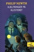 """""""Kjeltringer på Klosteret"""" av Philip Newth"""