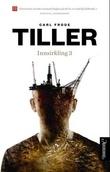 """""""Innsirkling 3 roman"""" av Carl Frode Tiller"""