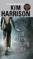 """""""For a Few Demons More (The Hollows, Book 5)"""" av Kim Harrison"""