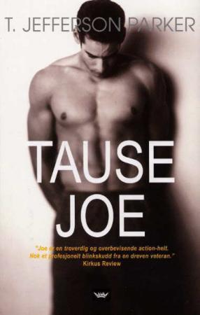 """Tause Joe"" av T. Jefferson Parker"