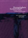 """""""Personlighetsforstyrrelser - forståelse, evaluering, kombinert gruppebehandling"""" av Sigmund Karterud"""