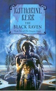 """The black raven - book two of The dragon mage"" av Katharine Kerr"