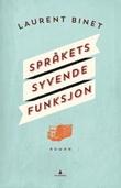 """""""Språkets syvende funksjon"""" av Laurent Binet"""