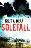 """""""Solefall"""" av Knut A. Braa"""