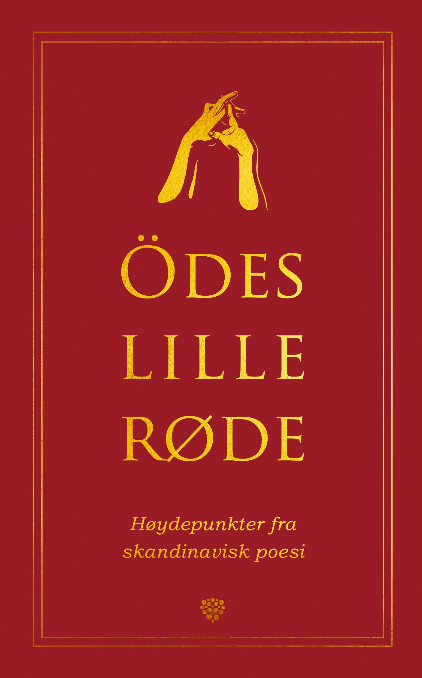 """""""Ödes lille røde - høydepunkter fra skandinavisk poesi"""" av Öde S. Nerdrum"""