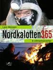 """Nordkalotten 365 - 8 villmarkseventyr"" av Lars Monsen"