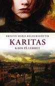 """""""Karitas - kaos på lerret"""" av Kristín Marja Baldursdòttir"""