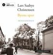 """""""Byens spor - skyggeboken"""" av Lars Saabye Christensen"""