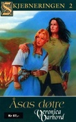 """Åsas døtre - en roman fra 800-tallet"" av Veronica Varhovd"