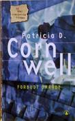 """""""Forbudt område"""" av Patricia D. Cornwell"""