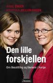 """""""Den lille forskjellen - om likestilling og likelønn i Norge"""" av Anne Enger"""