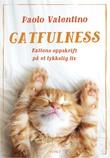 """""""Catfulness - kattens oppskrift på et lykkelig liv"""" av Nina Haugdahl"""
