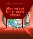 """""""Mira og det farlige under sengen"""" av Tor Åge Bringsværd"""