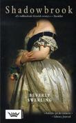 """""""Shadowbrook - en roman om kjærlighet, krig og Amerikas tilblivelse"""" av Beverly Swerling"""