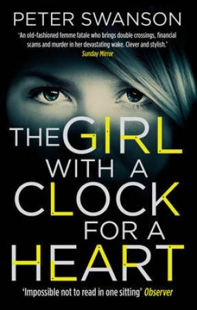 """The girl with a clock for a heart"" av Peter Swanson"