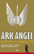 """Ark Angel"" av Anthony Horowitz"