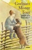 """""""Godnatt, mister Tom"""" av Michelle Magorian"""