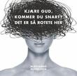 """""""Kjære Gud, kommer du snart? - det er så rotete her"""" av Marianne Magelssen"""