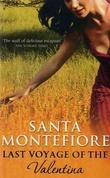 """Last voyage of the Valentina"" av Santa Montefiore"