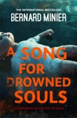 """A song for drowned souls"" av Bernard Minier"
